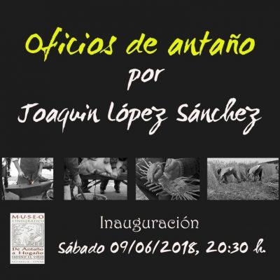 Inauguración Exposición Oficios de Antaño por Joaquin López Sánchez