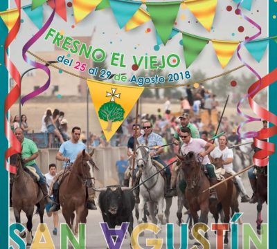 Fiestas de San Agustín Fresno el Viejo 2018