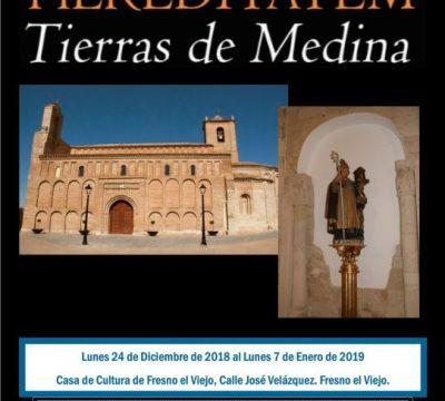 Exposición HEREDITATEM Tierras de Medina