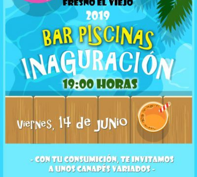 Apertura de la Piscina y Fiesta de Inauguración del Bar Piscinas