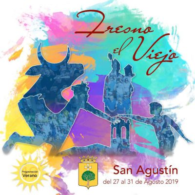 Fresno el Viejo ya tiene su programa de Fiestas de San Agustín 2019