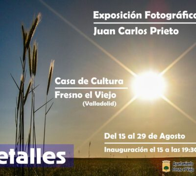 Exposición Fotográfica de Juan Carlos Prieto